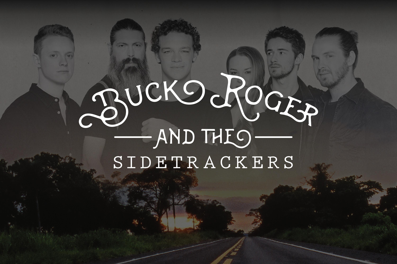 Buck Roger & the Sidetrackers